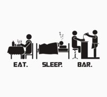 Eat. Sleep.Bar. T-Shirt by CroDesign