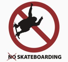 No Skateboarding T-Shirt by CroDesign