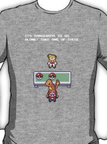 Its Dangerous to go Alone (Charmander) T-Shirt