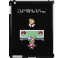 It's Dangerous to go Alone (Squirtle) iPad Case/Skin