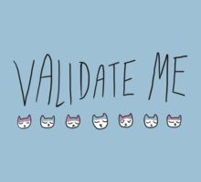 VALIDATE ME tee w KITTIES by Jeremyblog