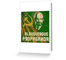 Albuquerque Propaganda - iPhone, T-Shirts and Prints Greeting Card