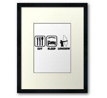 EAT SLEEP LONGBOW Framed Print