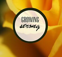 Growing Strong by sophiestormborn