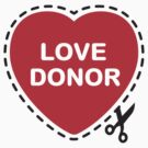 Love Donor by LaundryFactory