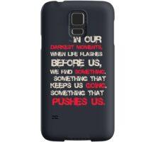 darkest moments Samsung Galaxy Case/Skin