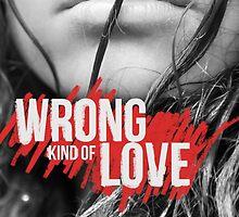 Wrong Kind of Love by Regina Wamba