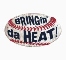 Bringing da Heat Baseball by MudgeStudios