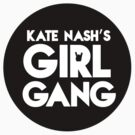 KN Girl Gang 1  by Laurieee
