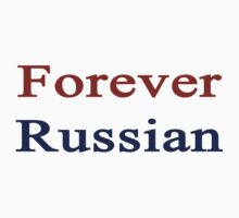Forever Russian  by supernova23