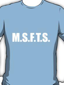 MSFTS T-Shirt