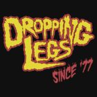 Dropping Legs by DDTees