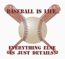 Baseball is Life... by shakeoutfitters