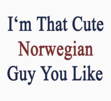I'm That Cute Norwegian Guy You Like by supernova23
