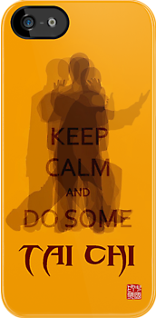 Keep Calm and Do Some TAI CHI II by Ruo7in