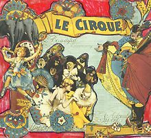 Le Cirque by RobynLee