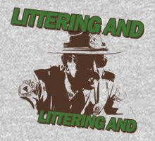 Littering And! by Graphix247