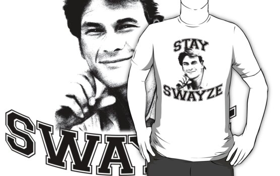 Stay Swayze! by Graphix247