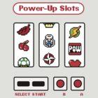 Power-up Slot Machine by mjcowan