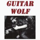 GUITAR WOLF 01 by whitelash