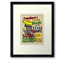 Sombra's Taco Shack Framed Print