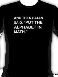 And then Satan said T-Shirt