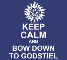 Keep Calm and Bow to Godstiel Shirt by HarmonyByDesign