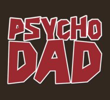 The Walking Dead: Psycho Dad by Vendetta17