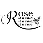 Rose is a Rose is a Rose is a Rose by swanghost