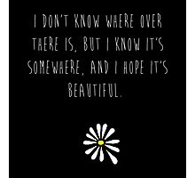 Looking For Alaska Photographic Print