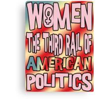 Women The Third Rail of US Politics 1 Canvas Print