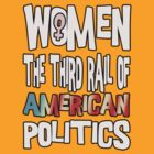 Women The Third Rail of US Politics 4 by boobs4victory