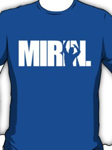 Mirin. (version 1 white) T-Shirt