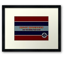 Ziggy Hidedust & The Hiders From Mars Framed Print