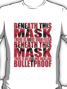 Ideas are bulletproof v.1 T-Shirt