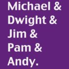 Michael & Dwight & Jim & Pam & Andy by josephrory
