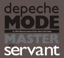 Depeche Mode : Master And Servant 4 by Luc Lambert