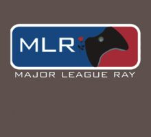 MLR - Major League Ray. by Rhyfel