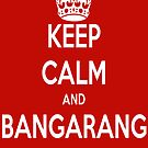 Keep clam Bangarang by Clayt0n