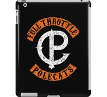 Full Throttle Polecats (Anarchy) iPad Case/Skin