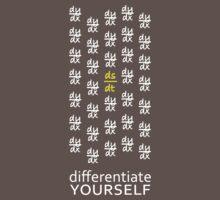 Differentiate Yourself (Dark Shirt) T-Shirt