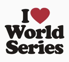 I Love World Series by iheart