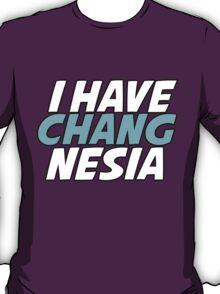 I have Changnesia T-Shirt