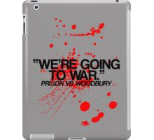 We're Going To War iPad Case/Skin