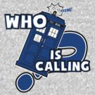 WHO is calling (?) by lemontee