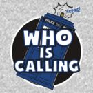 WHO IS CALLING - Vers. 2 by lemontee