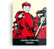 CHING CHONG CHING Metal Print