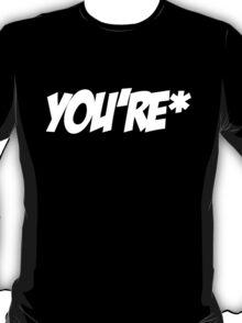 You're T-Shirt