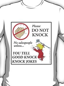 Do Not Knock T-Shirt