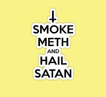 Smoke Meth And Hail Satan! by mitchrose